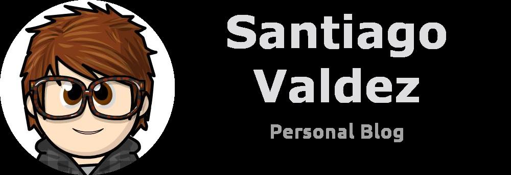santiago valdez personal blog